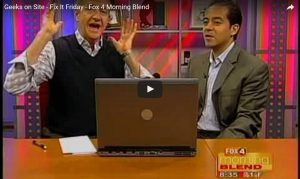 Geeks on Site Fix it Friday - Fox 4 Morning Blend